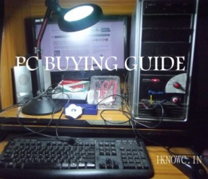 BEST PC Buying Guide 2013 – Things to know before