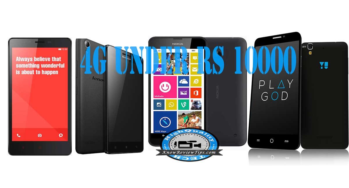 best 4g mobile phones under 10000