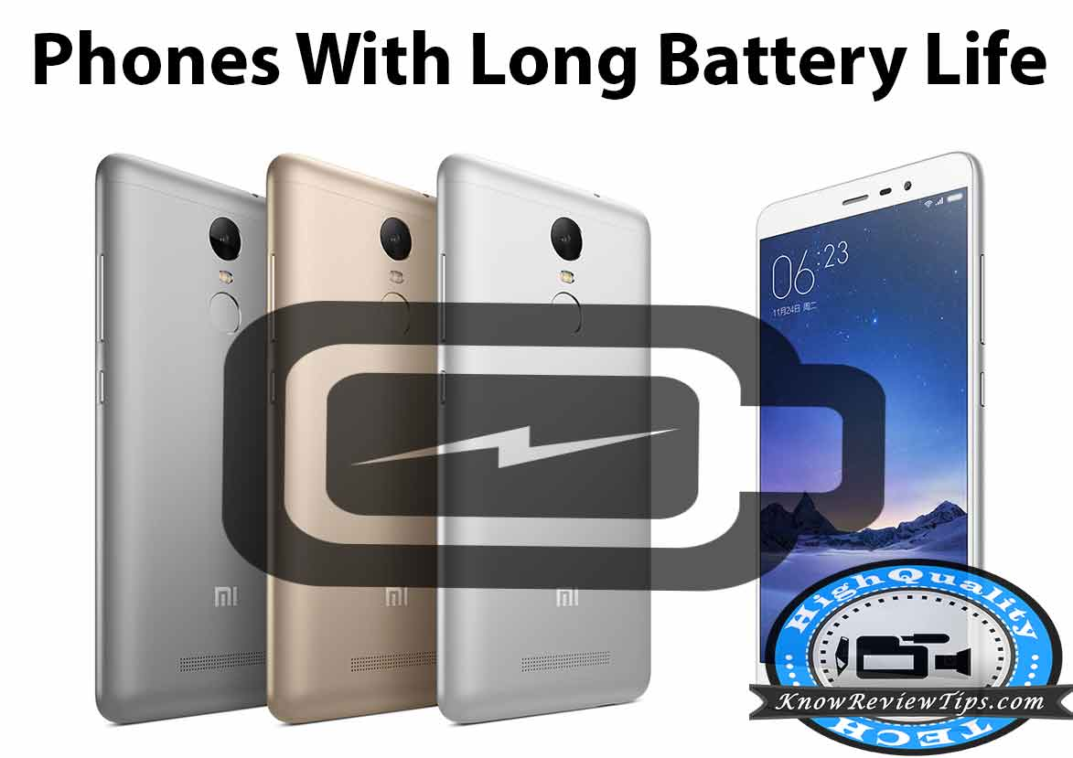 Android Phones with Long Battery Life
