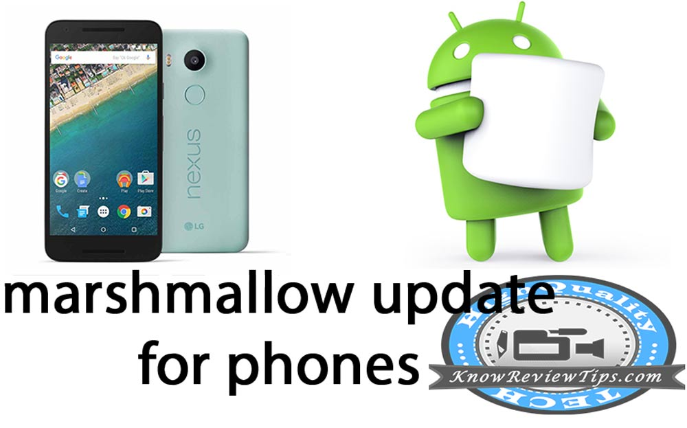 Android Phones to get Android 6.0 Marshmallow update