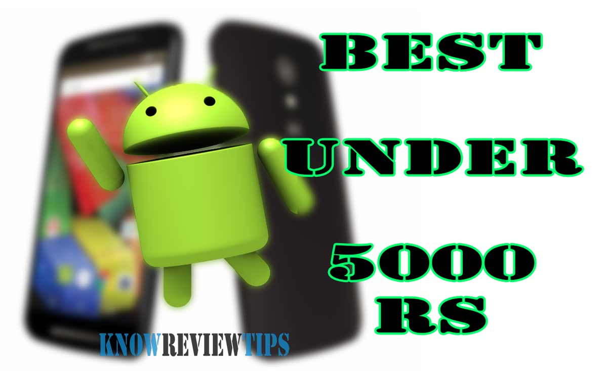 Best Android Phones under 5000 rs USD 100