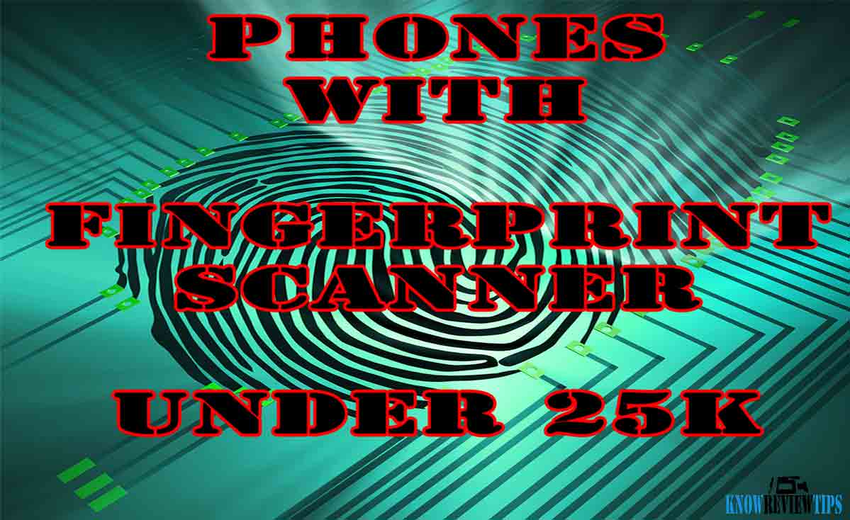 Best Android Phones with Fingerprint scanner under 25000 RS $400 USD