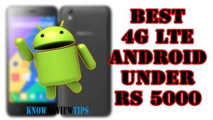 TOP BEST ANDROID Phone with 4G LTE under 5000 RS / $100 USD