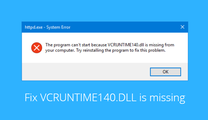 The VCRUNTIME140.dll Is Missing